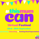 Get ready for the This Mum Can festival!